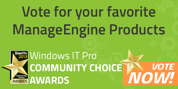 Vote For ManageEngine in the Windows IT Pro Community Choice Awards