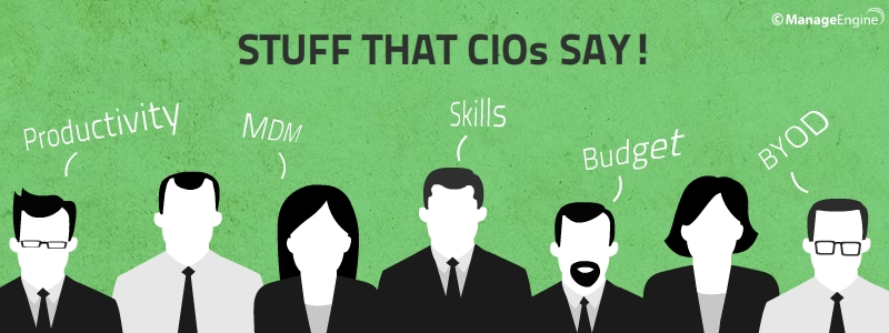 SHIT THAT CIOs SAY