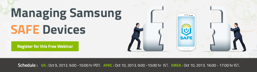 """Managing Samsung SAFE Devices with Desktop Central"" – Register for the Webinar Now!"