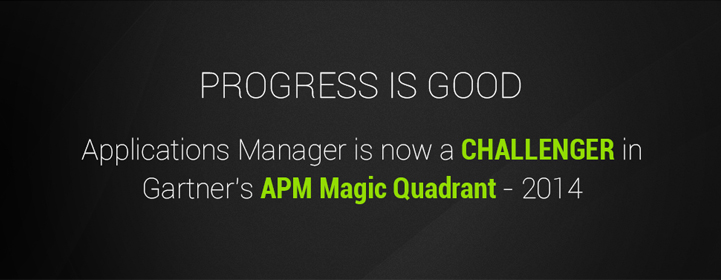 Progress Is Good – Applications Manager Is Now a Challenger