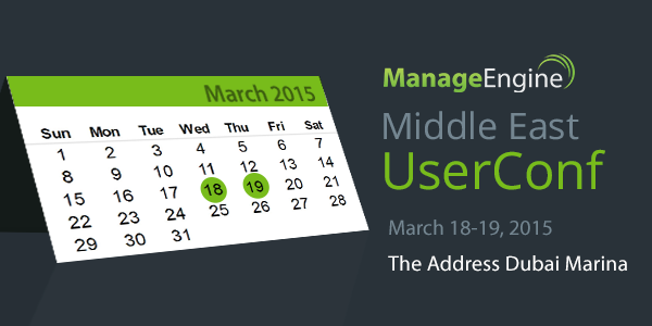 Join Us at the ManageEngine UserConf in Dubai!