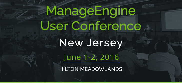 Join us at the ManageEngine User Conference in New Jersey!