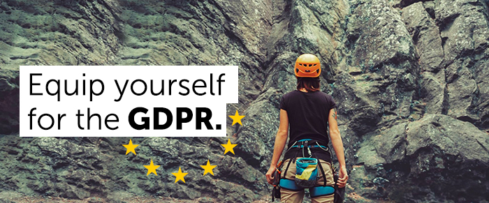 Equip yourself for the GDPR.