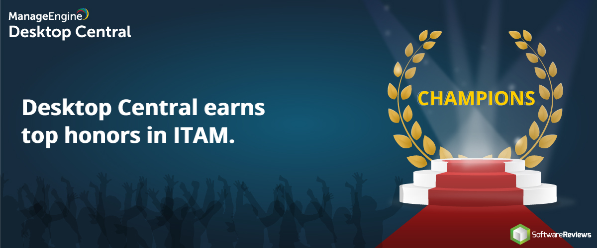 Desktop Central earns top honors in ITAM