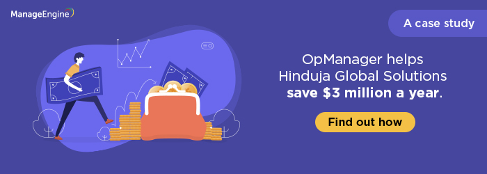 How Hinduja Global Solutions saved $3 million in a year using OpManager