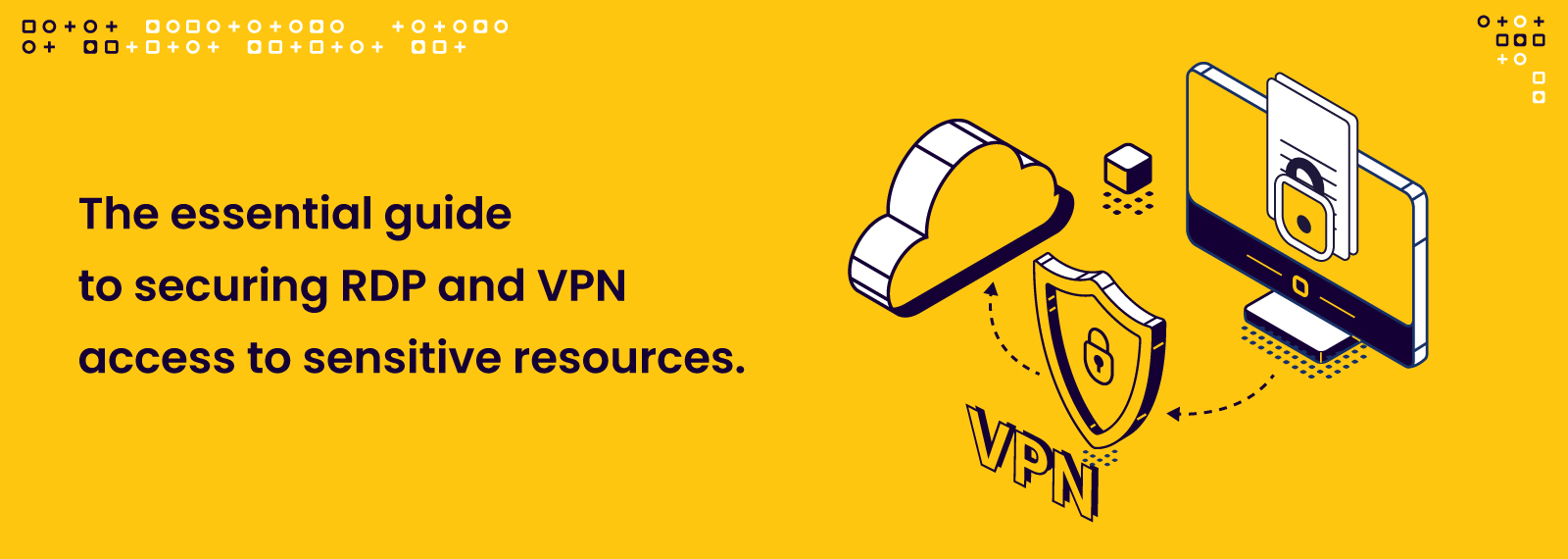 Guide to secure RDP and VPN access with MFA