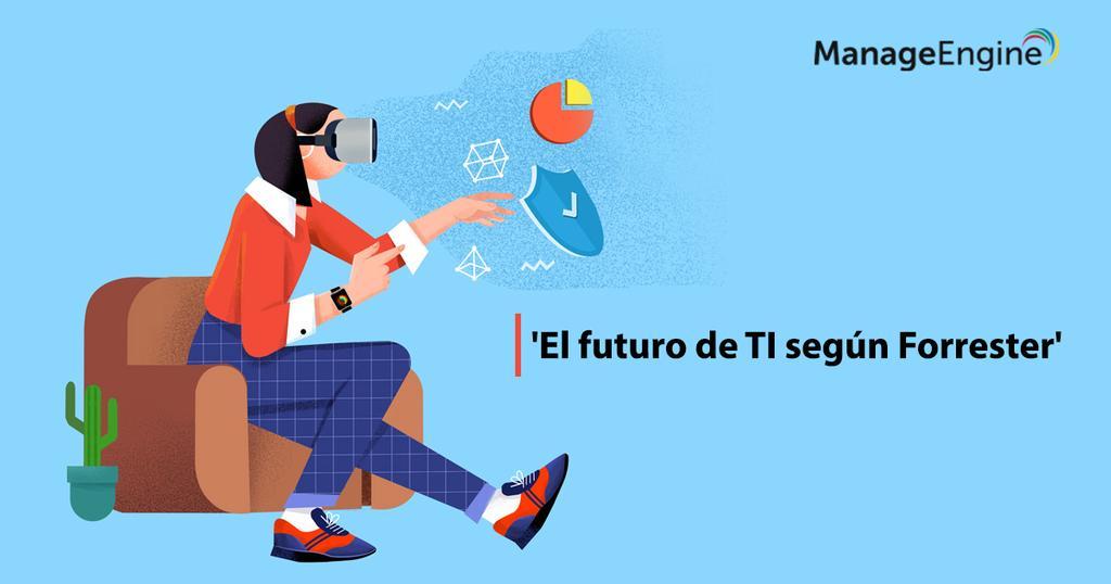 El futuro de TI según Forrester