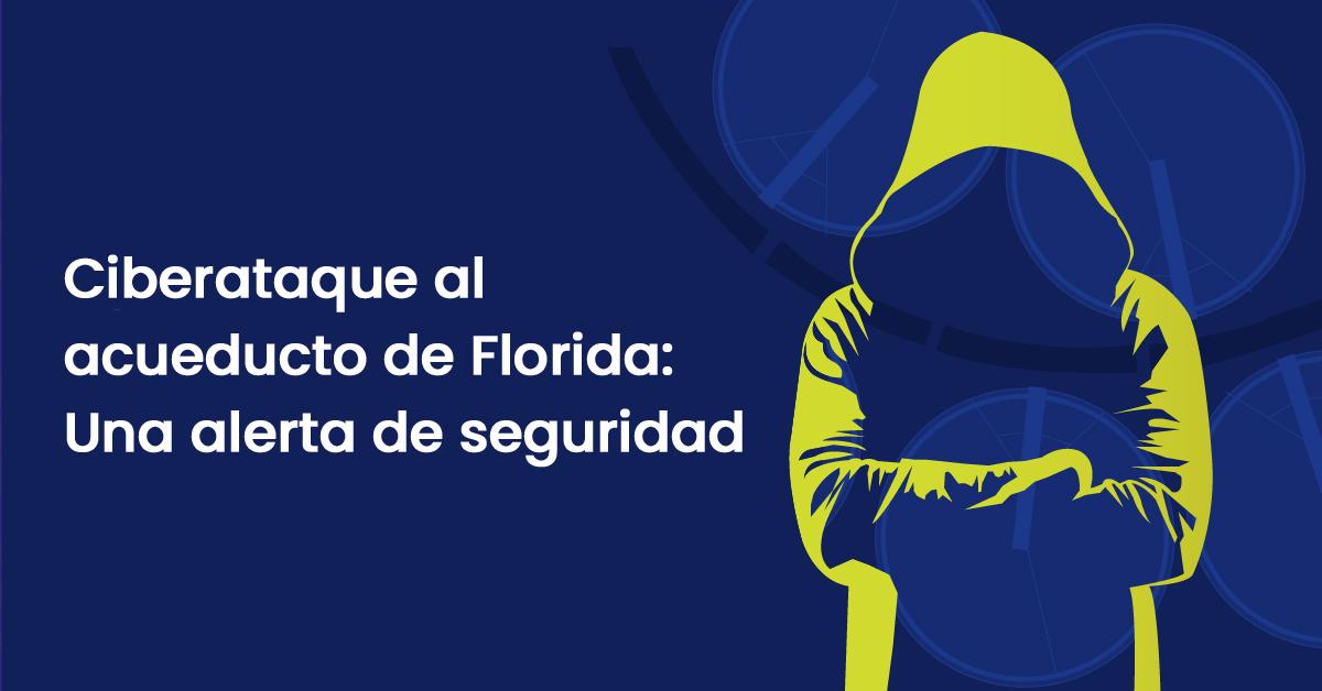Banner blog ciberseguridad Florida