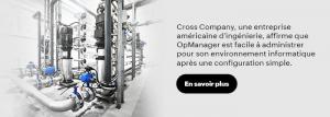 Cross Company gère efficacement l'informatique grâce aux notifications push et aux alertes e-mail d'OpManager.